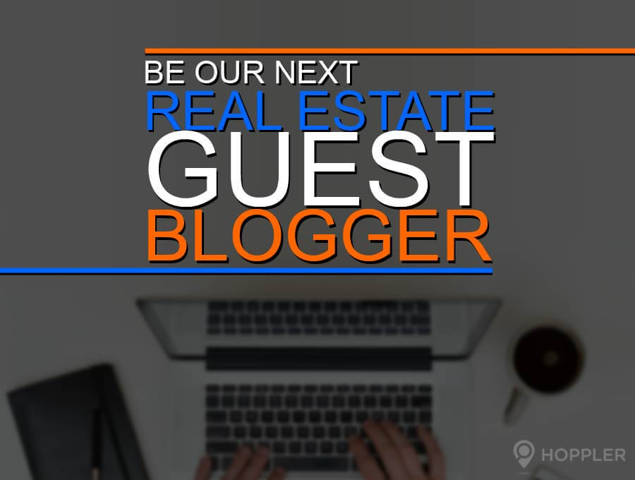 be our next real estate guest blogger