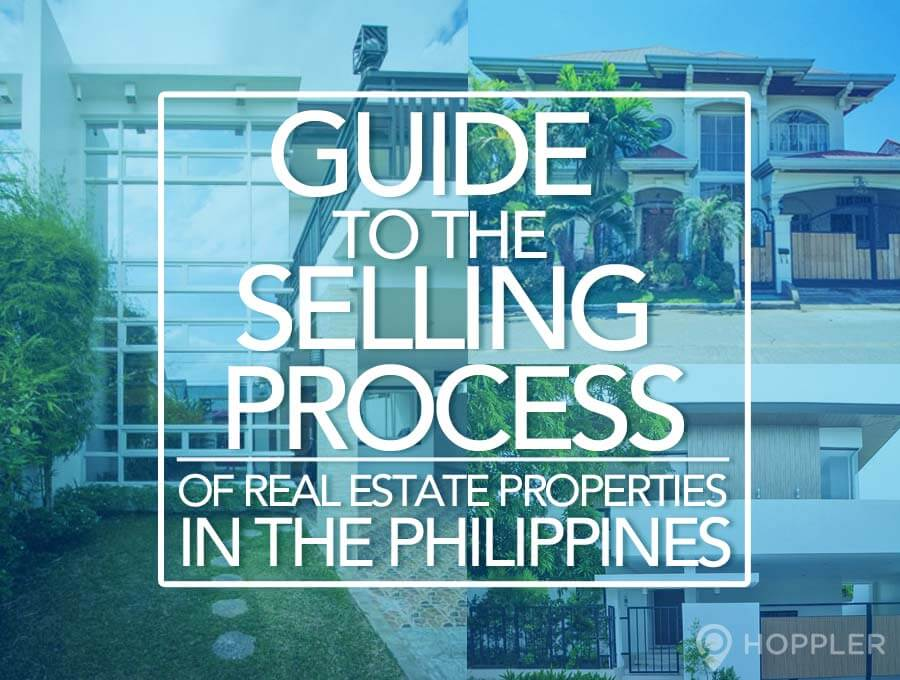 guide to the selling process of real estate properties in the philippines hoppler