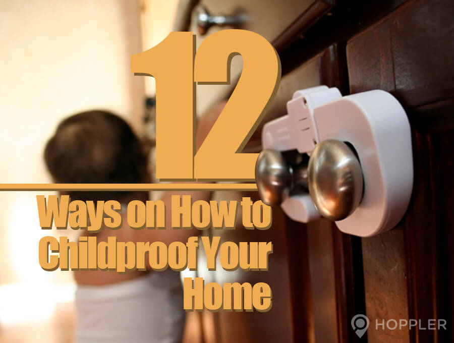 12 ways on how to childproof your home
