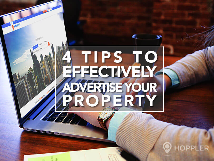4 tips to effectively advertise your property hoppler