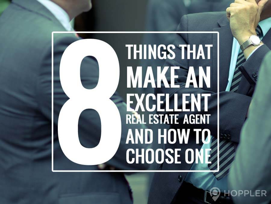 8 things that make an excellent real estate agent and how to choose one