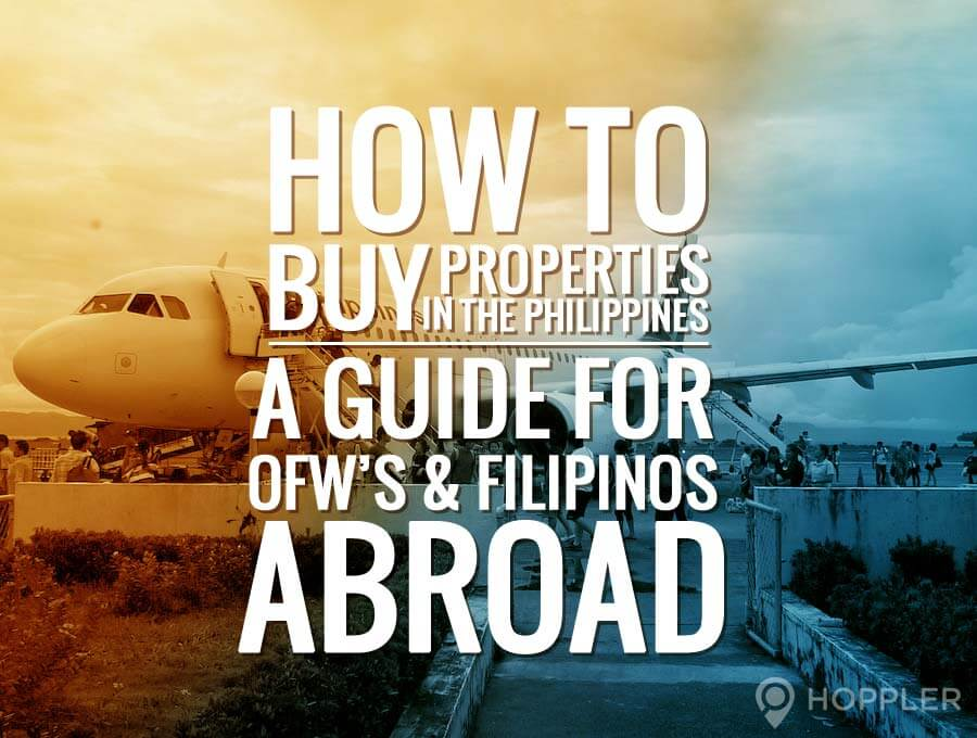 how to buy properties in the philippines a guide for ofws and filipinos abroad