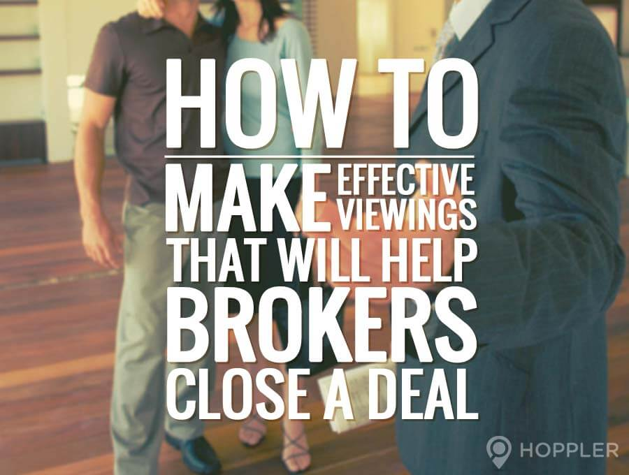 how to make effective viewings that will help brokers close a deal