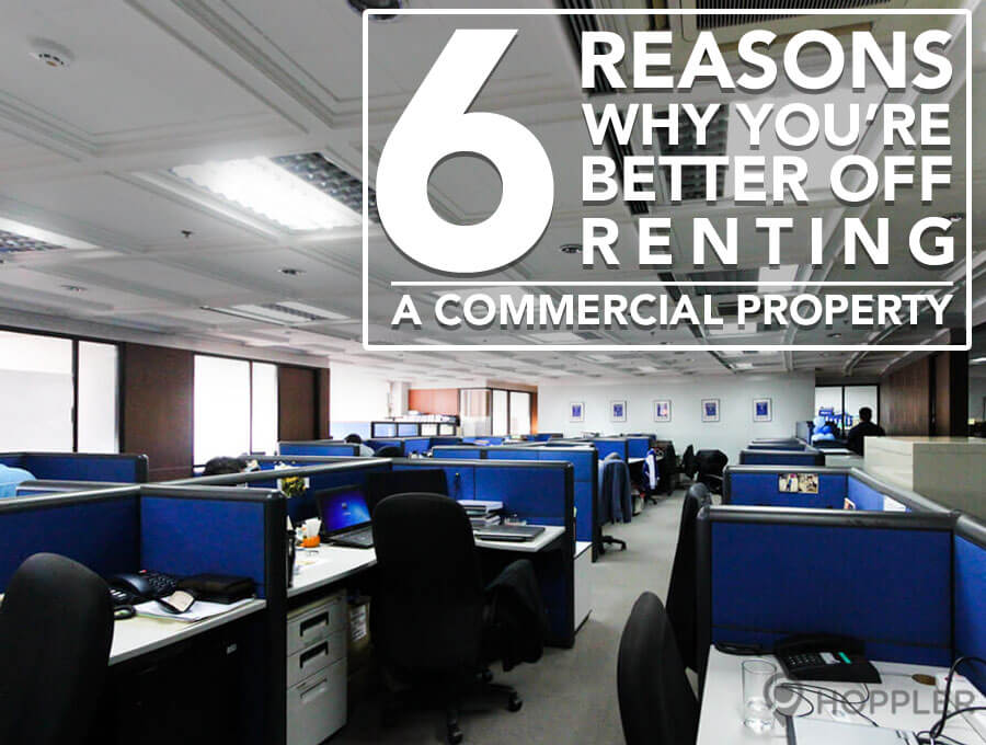 6 Reasons Why You're Better Off Renting a Commercial Property