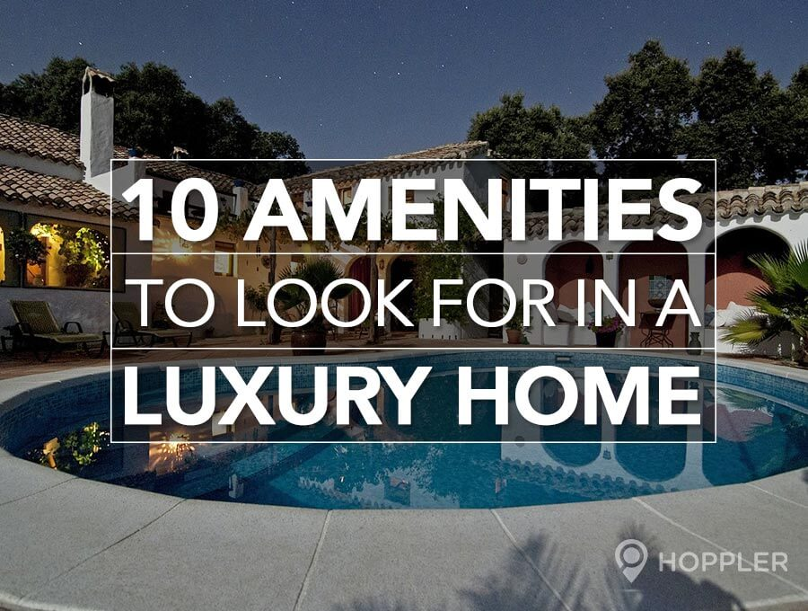 10 Amenities to Look for in A Luxury Home