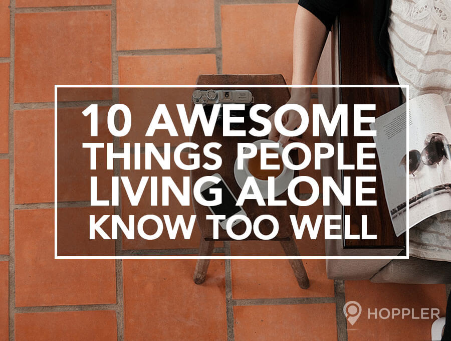10 Awesome Things People Living Alone Know Too Well