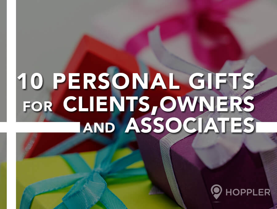 10 Personal Gifts for Clients, Owners and Associates