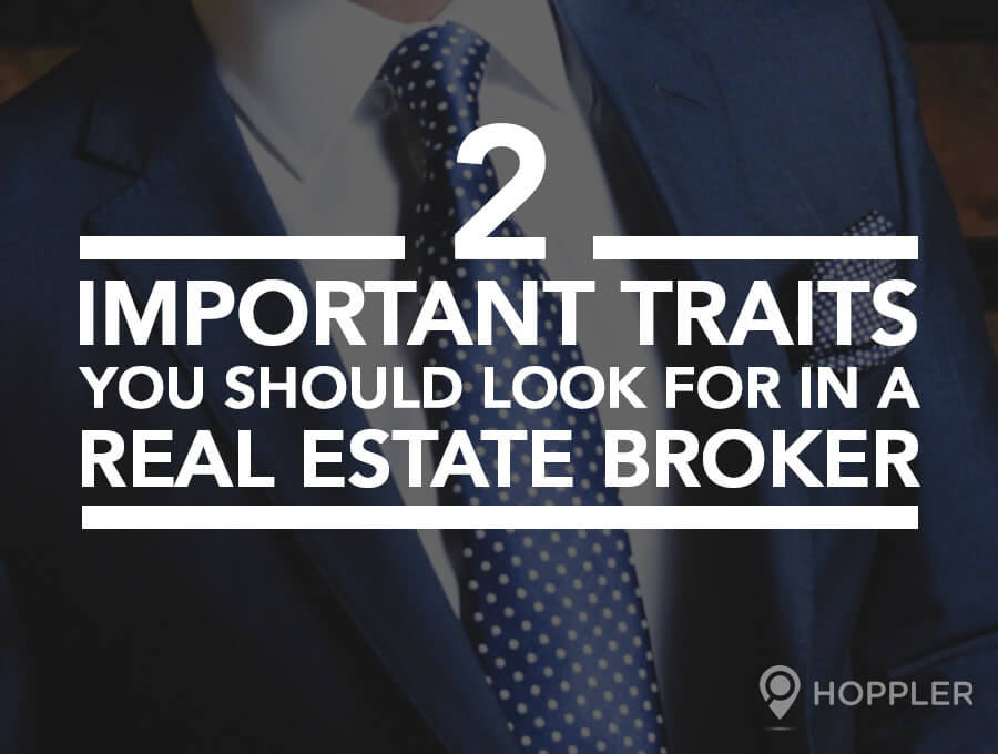 2 Important Traits You Should Look for in a Real Estate Broker