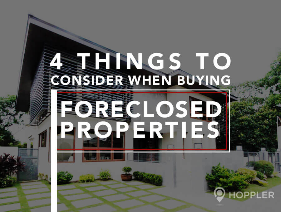 4 things to consider when buying forclosed properties