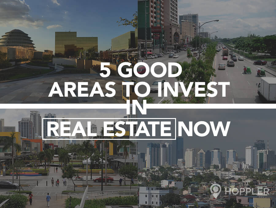 5 Good Areas to Invest in Real Estate Now