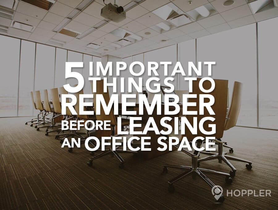 5 Important Things to Remember Before Leasing an Office Space