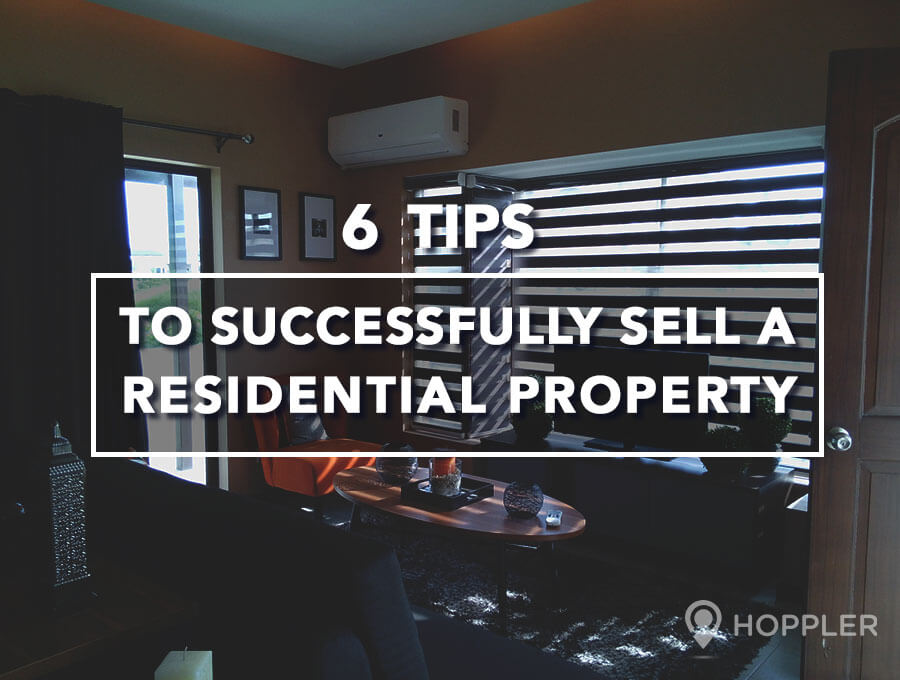 6 Tips to Successfully Sell a Residential Property