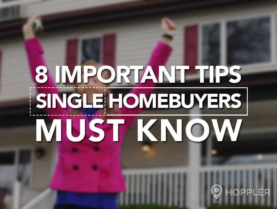 8 Important Tips Single Homebuyers Must Know