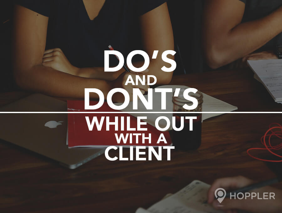Do's and Don'ts While Out With a Client
