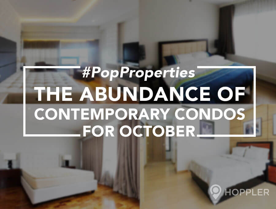 #PopProperties: The Abundance of Contemporary Condos for October