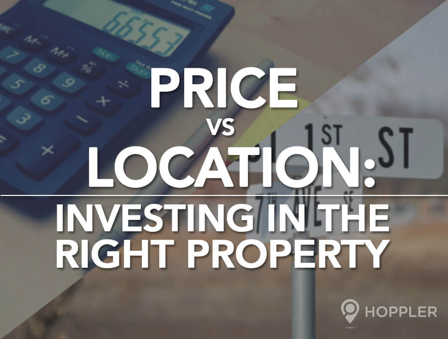 Price vs. Location: Investing in the Right Property