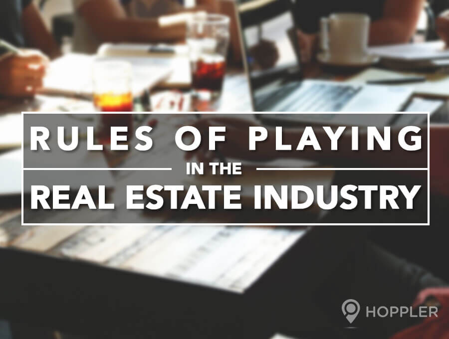 Rules of Playing in the Real Estate Industry