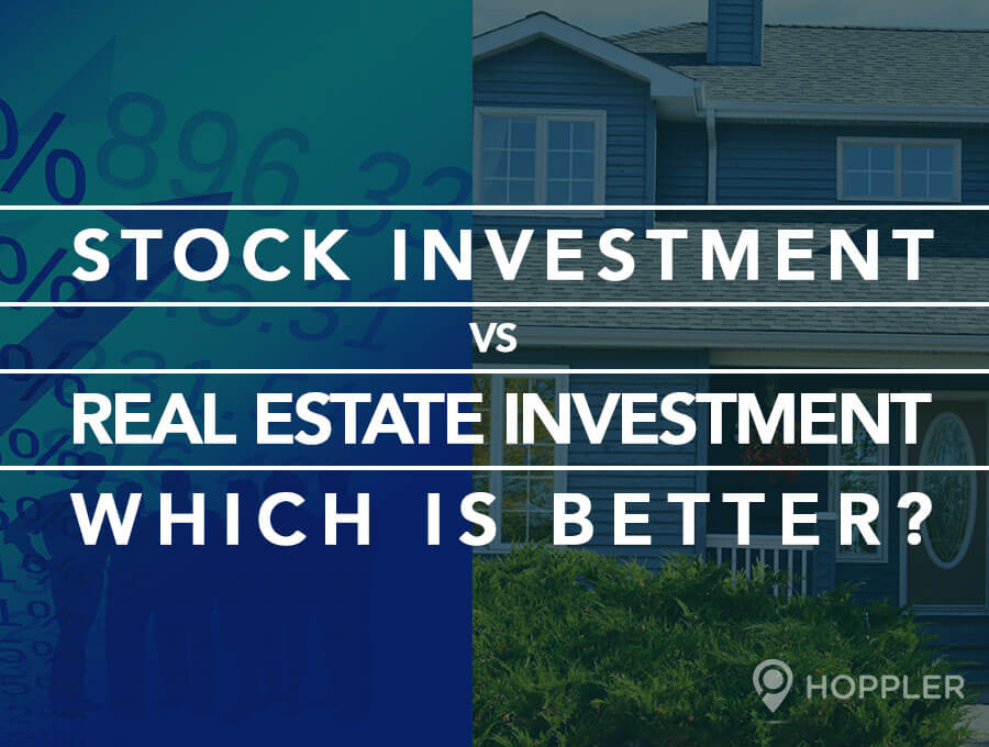 Stock Investment vs. Real Estate Investment – Which is better?