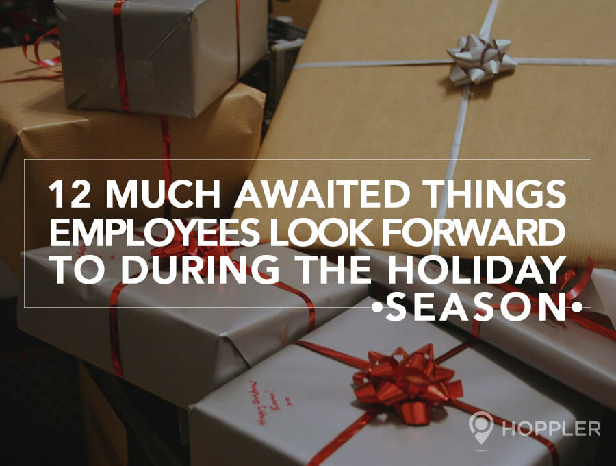 12 Much Awaited Things Employees Look Forward to During the Holiday Season