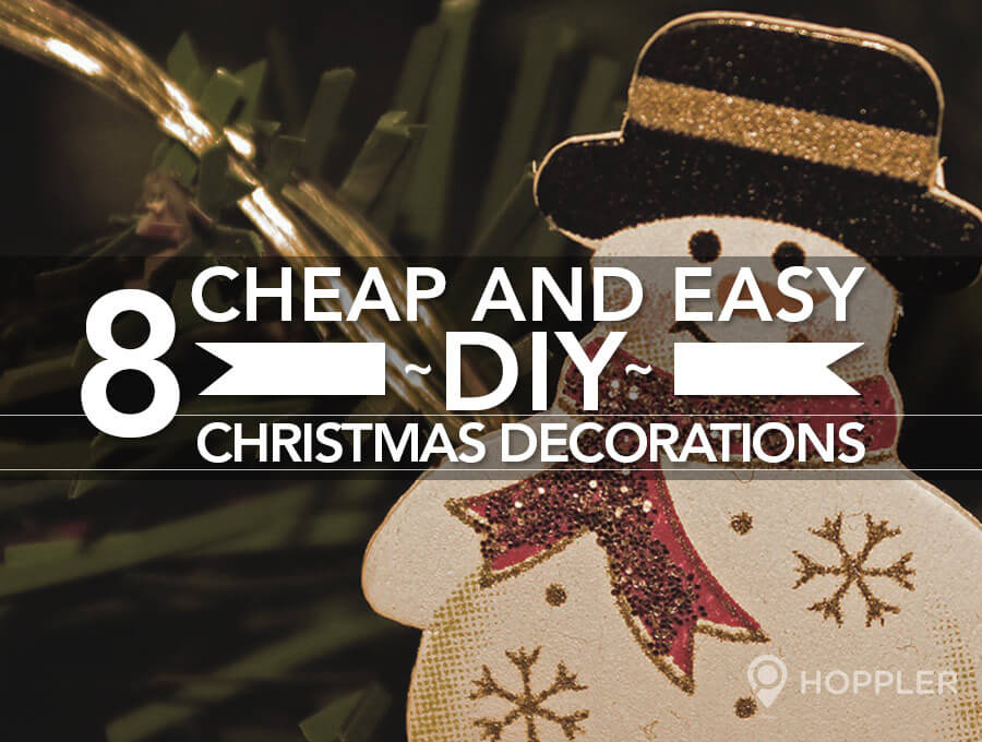 8 Cheap and Easy DIY Christmas Decorations