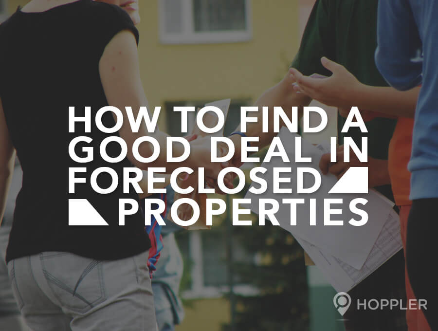 How to Find a Good Deal in Foreclosed Properties