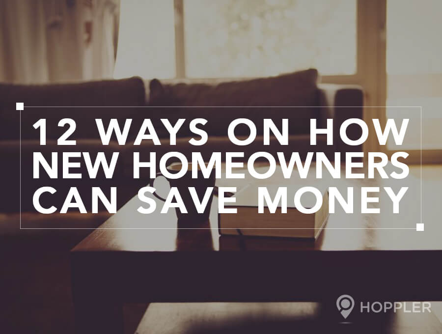 12 Ways on How New Homeowners Can Save Money