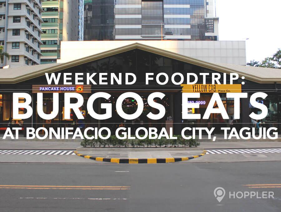 Weekend Food Trip: Burgos Eats at Bonifacio Global City, Taguig