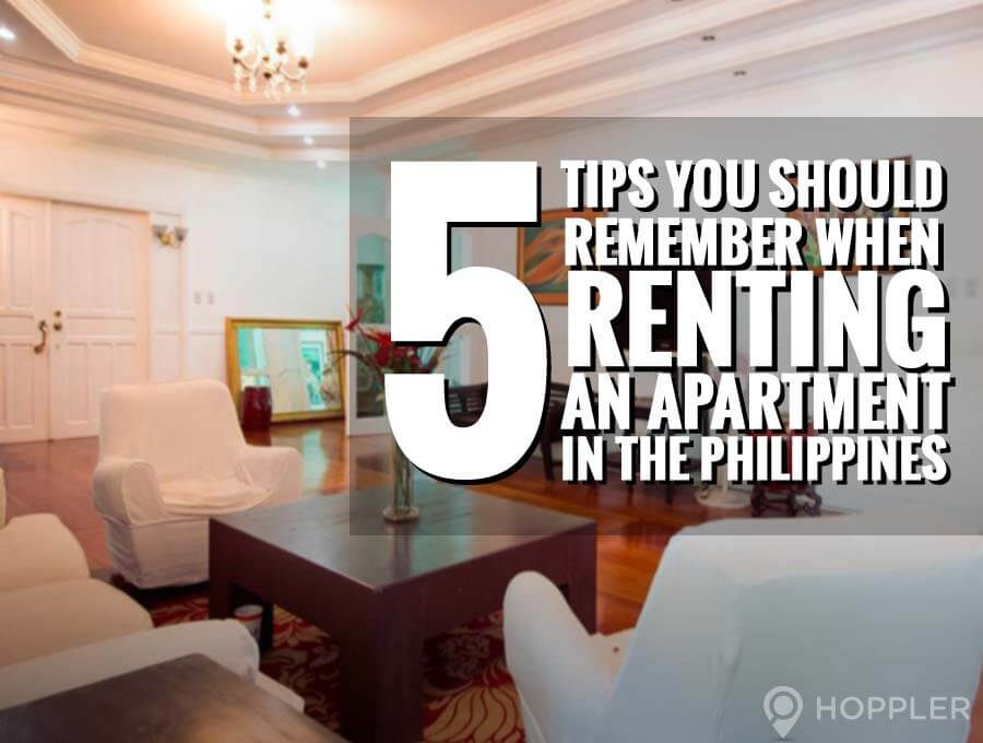 How to Get the Perfect Apartment in the Philippines - 5 Rental Tips You  Should Remember
