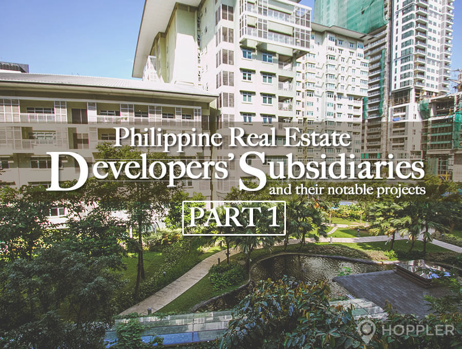Real Estate Development Projects : Philippine real estate developers subsidiaries and their
