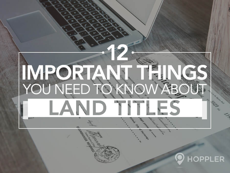 12 important things you need to know about land titles for Things you need for a new home